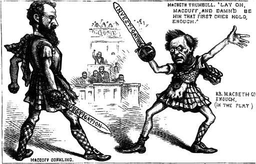 Macbeth and Macduff Conkling_vs_Trumbull